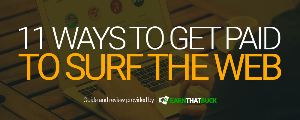 11-Ways-to-Get-Paid-to-Surf-the-Web.jpg