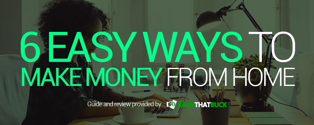 6-Easy-Ways-To-Make-Money-From-Home.jpg