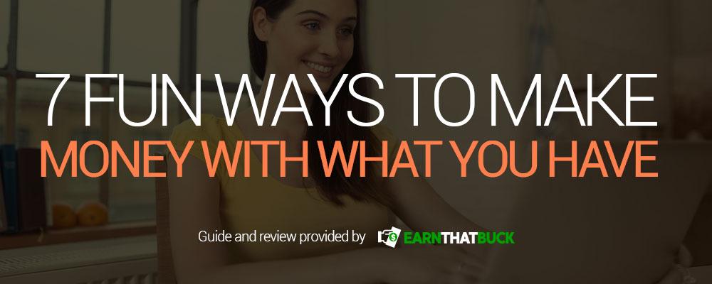 7-fun-ways-to-make-money.jpg