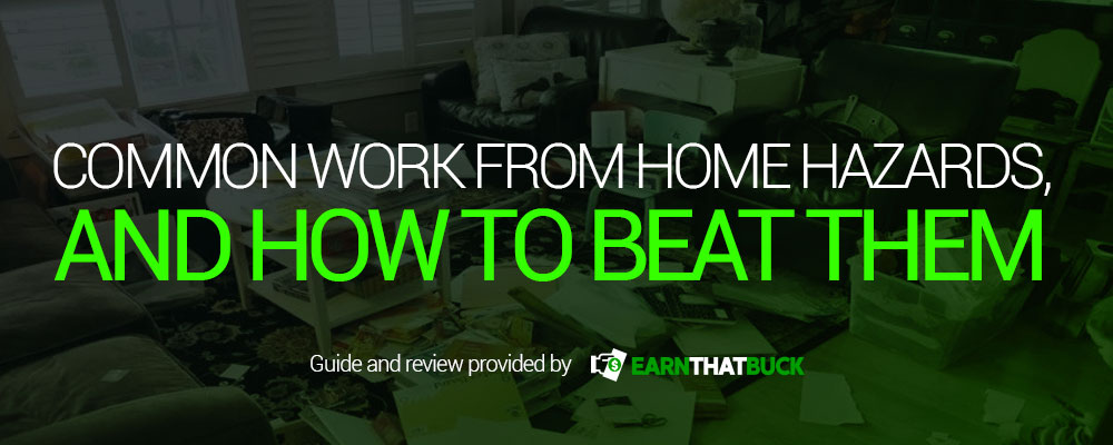 Common Work From Home Hazards, and How to Beat Them.jpg