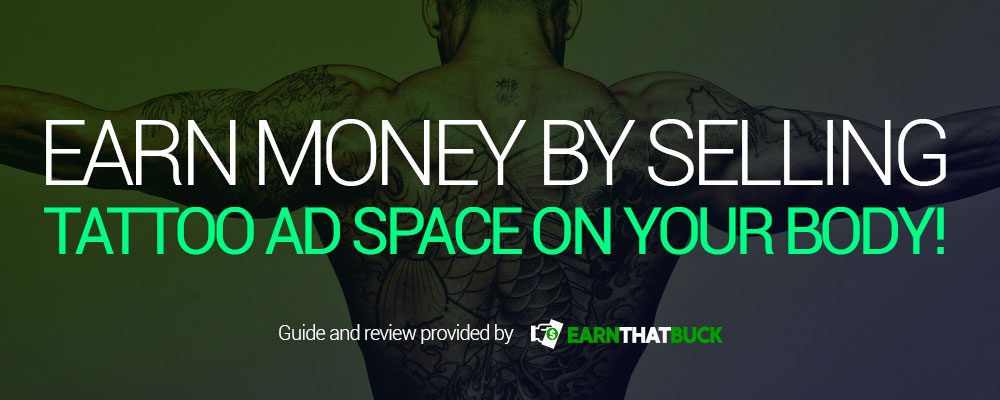 Earn Money by Selling Tattoo Ad Space on Your Body.jpg