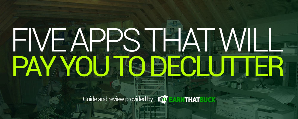 Five Apps That Will Pay You to Declutter.jpg