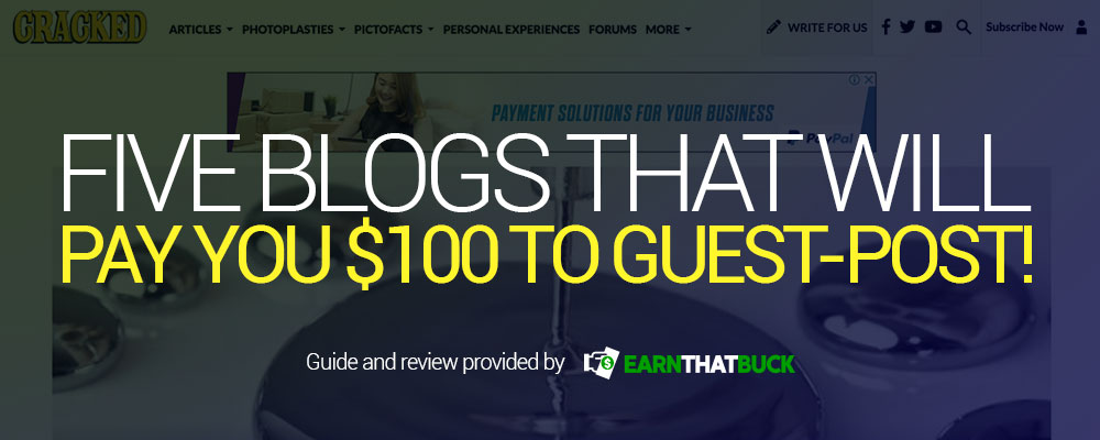 Five Blogs That Will Pay You $100 To Guest-Post!.jpg
