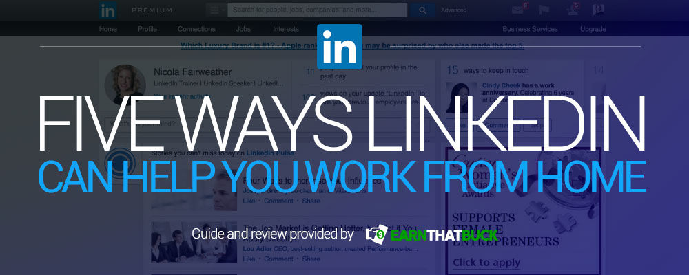 Five Ways LinkedIn Can Help You Work From Home.jpg