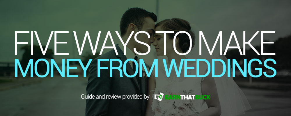 Five Ways to Make Money From Weddings.jpg