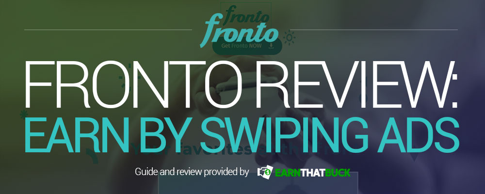 Fronto Review Earn by Swiping Ads.jpg