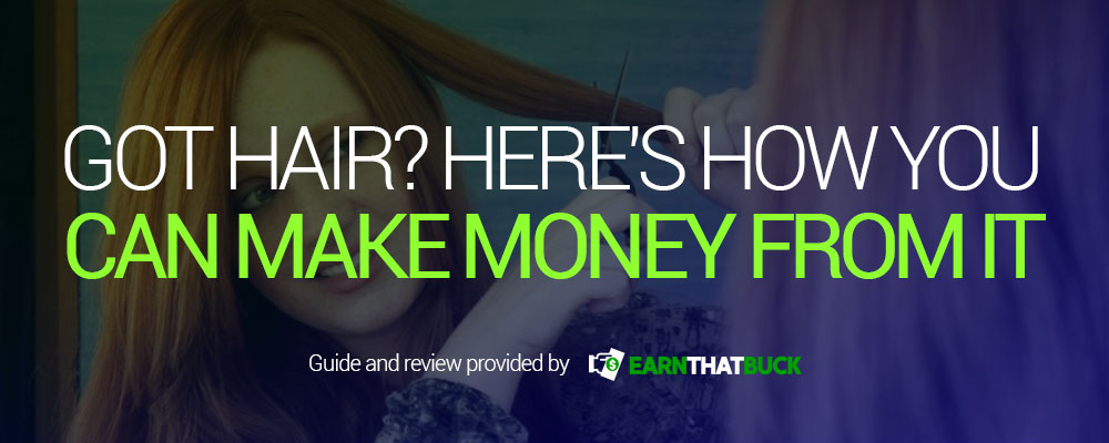 Got Hair Here's How You Can Make Money From It.jpg
