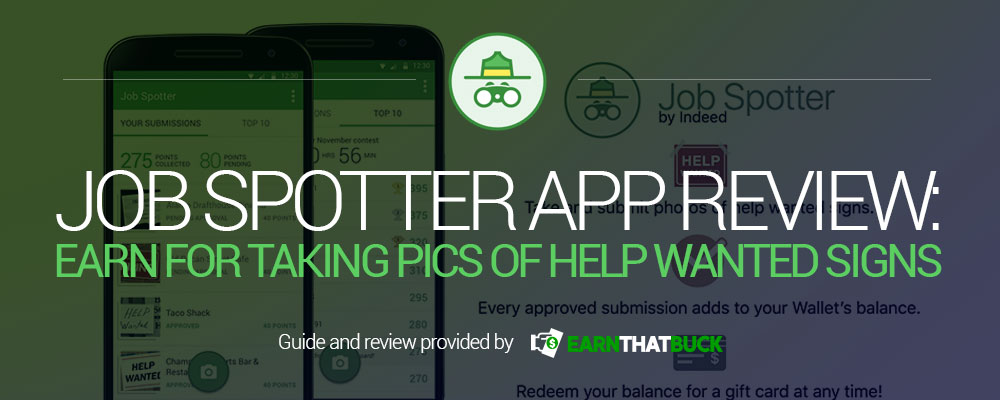 Job Spotter App Review Earn for Taking Pics of Help Wanted Signs.jpg