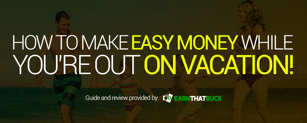 make-money-on-your-vacation.jpg