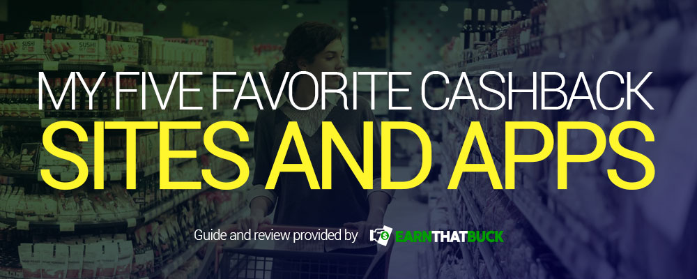 My Five Favorite Cashback Sites and Apps.jpg