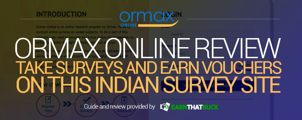 Ormax Online Review - Take Surveys and Earn Vouchers on this Indian Survey Site.jpg