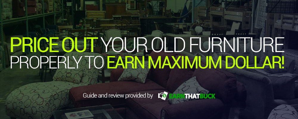 Price Out Your Old Furniture Properly to Earn Maximum Dollar!.jpg