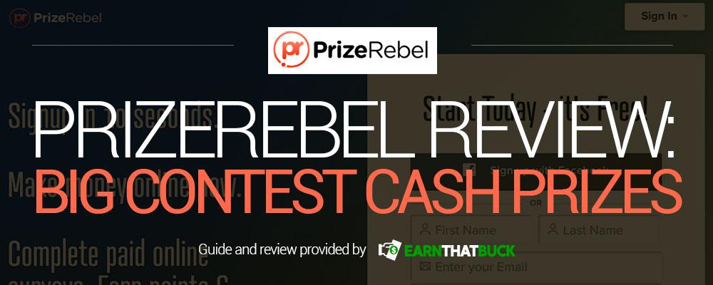 PrizeRebel Review Big Contest Cash Prizes.jpg