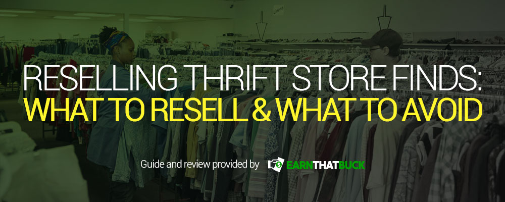 Reselling Thrift Store Finds What to Resell & What to Avoid.jpg
