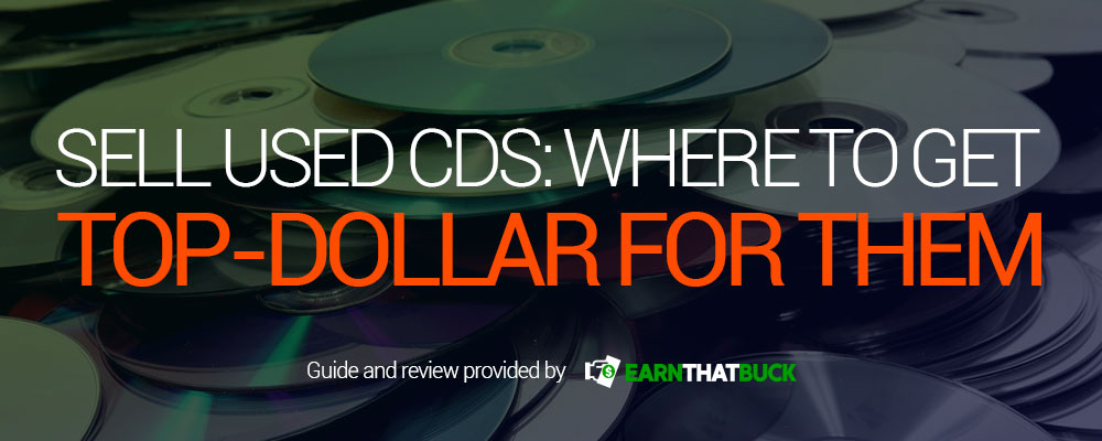 LEGIT - Sell Used CDs: Where to Get Top-Dollar for Them