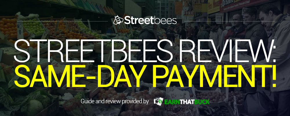 Streetbees Review Same-Day Payment!.jpg