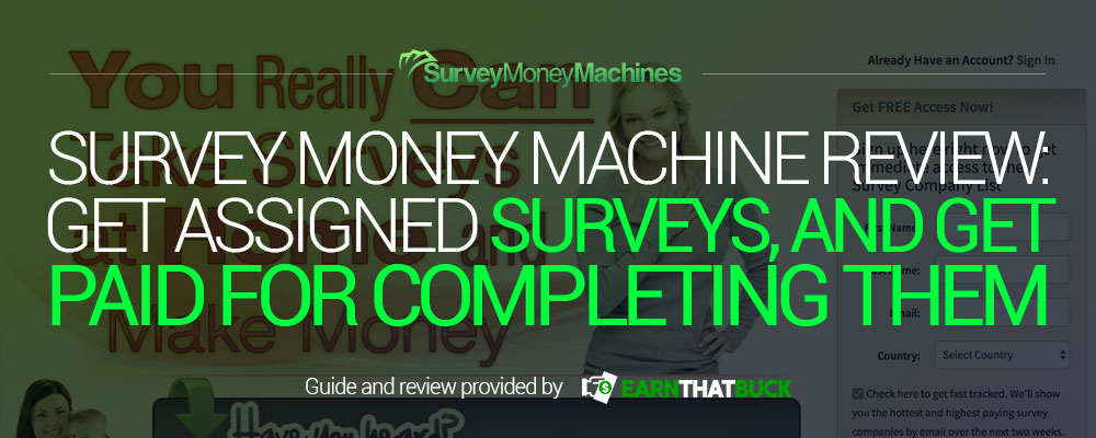 Survey Money Machines Review Get Assigned Surveys, and Get Paid for Completing Them.jpg
