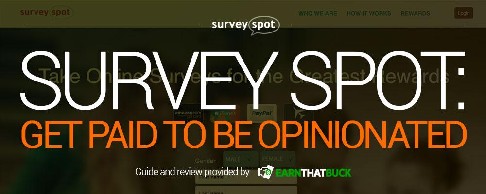 SurveySpot Get Paid to be Opininated.jpg