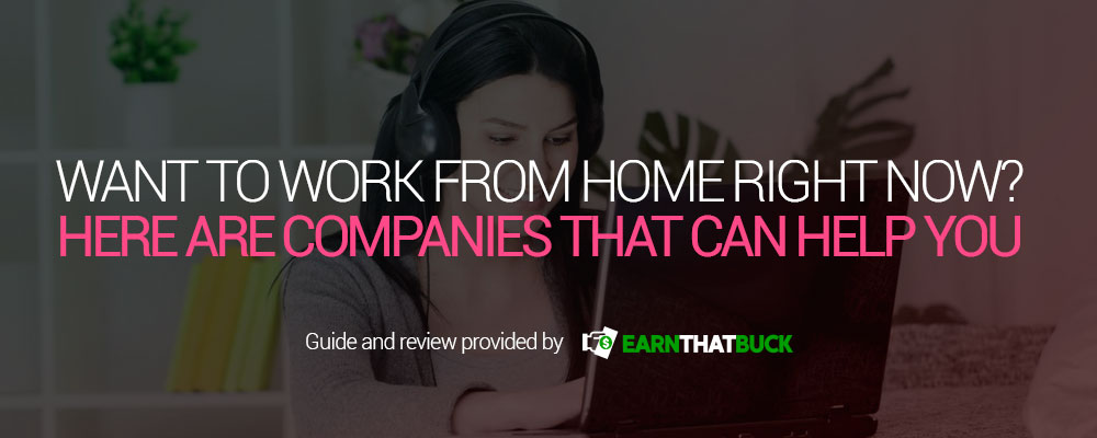 Want to Work From Home Right Now Here Are Companies That Can Help You.jpg