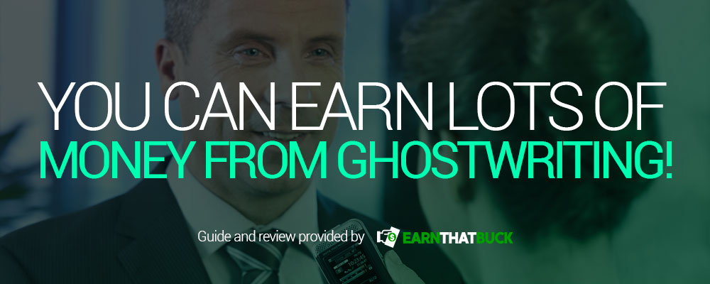 You Can Earn Lots of Money From Ghostwriting!.jpg